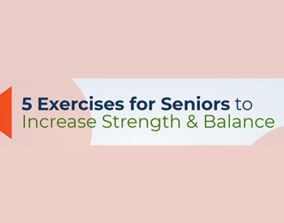 5 Exercises for Seniors to Increase Strength & Balance